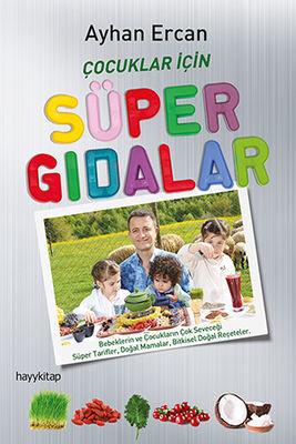 hay kitap - Çocuklar için Süper Gıdalar Ayhan Ercan