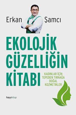 hay kitap - Ekolojik Güzelliğin Kitabı Erkan Şamcı