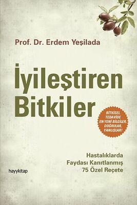 hay kitapy - İyileştiren Bitkiler Prof.Dr Erdem Yeşilada