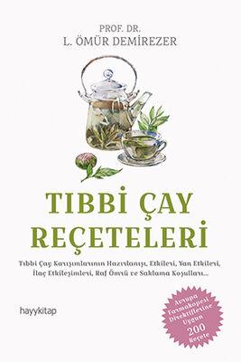 hay kitap - Tıbbi Çay Reçeteleri Prof. Dr. L. Ömür Demirezer